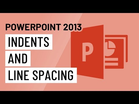 PowerPoint 2013: Indents and Line Spacing