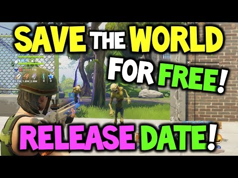 Fortnite *FREE* Save the World RELEASE DATE -  When / How to get Save the World for free?