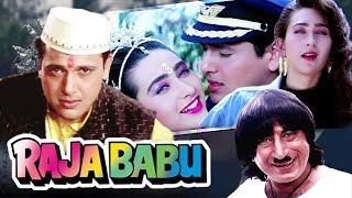 Raja Babu Full Movie in HD   Govinda Hindi Comedy Movie   Karisma Kapoor   Bollywood Comedy Movie