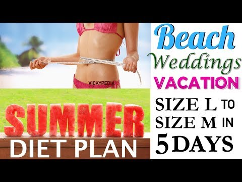 Summer Diet Plan | How to Lose Weight Fast 5 Kgs in 5 Days