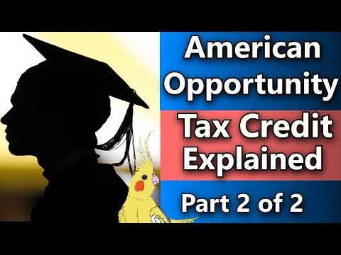 American Opportunity Tax Credit (Tax savings for college students) College and taxes part 2 of 2