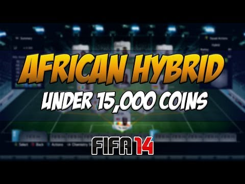 FIFA 14 - Cheap Silver African Hybrid For Under 15k! | Squad Builder #35