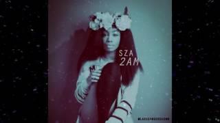 SZA 2 AM