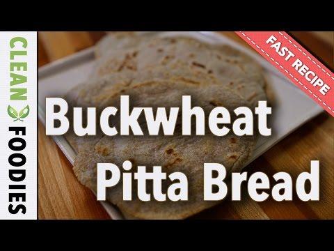Buckwheat Pitta (Gluten Free) - Fast Recipe
