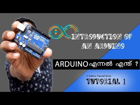Arduino Tutorial Malayalam - 1- Introduction of an Arduino and Computer Software Overview