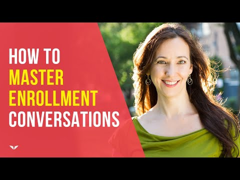 How To Master The Enrollment Conversation by Christina Berkley