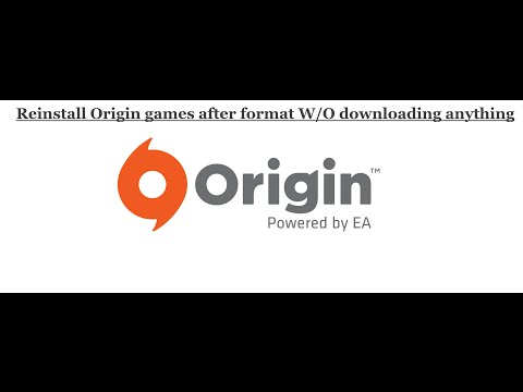 Reinstall Origin Games after a PC Format