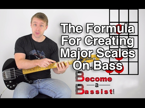 The Formula For Creating Major Scales On Bass
