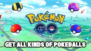 How To Get More Pokeballs And All kinds Of Pokeball In Pokemon Go