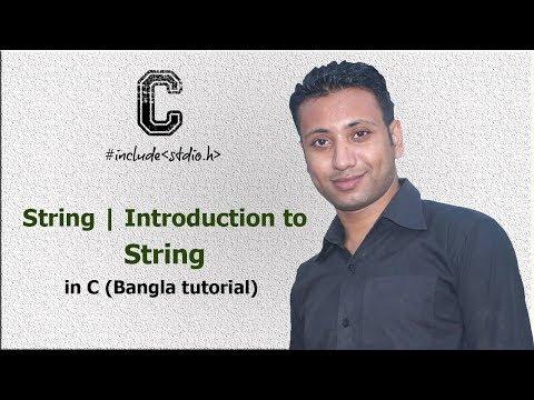 C programming Bangla Tutorial 5.190 : String | Introduction to String