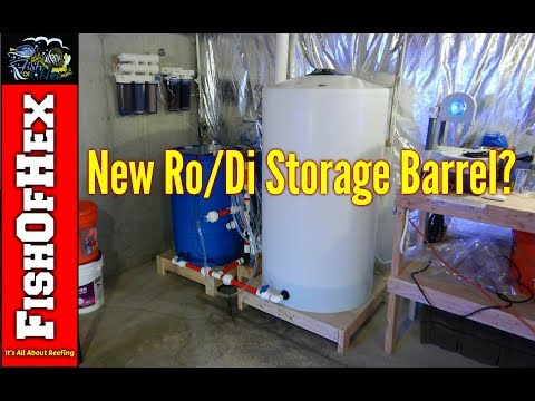 I Almost Killed My Reef Tank | New RO/DI Storage Barrel