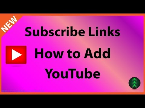 How to Add Subscribe Link to YouTube Channel and Videos in 2018