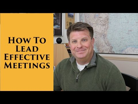 Effective Meetings - How to Lead Great Meetings