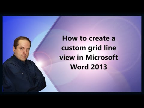 How to create a custom grid line view in Microsoft Word 2013