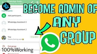 Become Admin of Any WhatsApp Group without Admin's Permission- Exclusive Coding Trick Beware