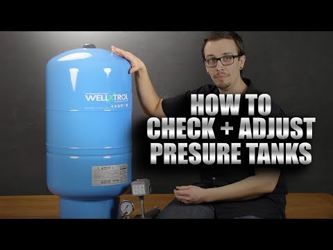 How to Check and Adjust Pressure Tanks