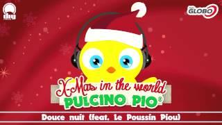 PULCINO PIO - Douce nuit (feat.Le Poussin Piou) (Official)