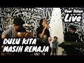 LIVE Dulu Kita Masih Remaja - Ajeng KF & The Panasdalam Bank mp3