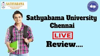 Sathyabama Institute of Science and Technology, Chennai 2019- College Reviews & Critic Rating