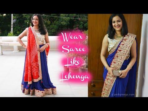How to Wear Saree like a Lehenga | Drape Saree in Lehenga Style | Perkymegs