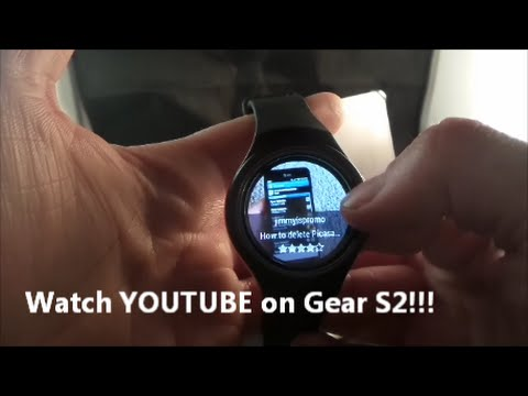Watch Youtube on Samsung Gear S2!!!