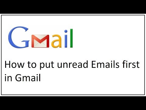how to put unread emails first in gmail