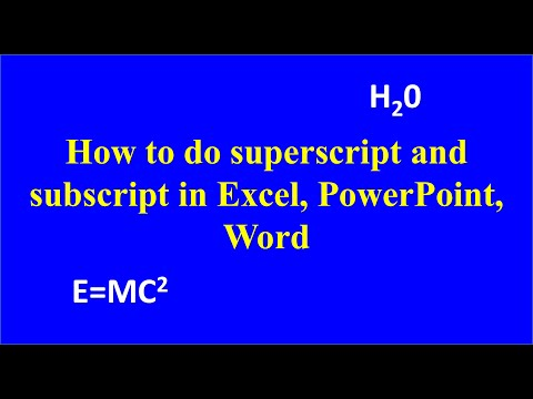 How to do Superscript and subscript in Excel, Powerpoint and word