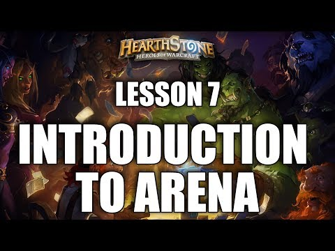 LESSON 7 - INTRODUCTION TO ARENA - HEARTHSTONE GUIDE FOR BEGINNERS