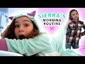 Sierra's Morning Routine