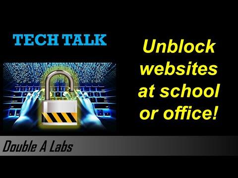 Unblock Websites at School or Office