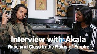 Ash Sarkar Meets Akala | Race and Class in the Ruins of Empire