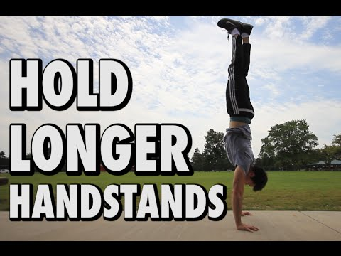 How to HOLD A Handstand longer