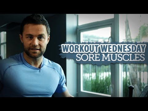 Sore Muscle Relief - Workout Wednesday
