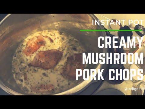 Creamy Mushroom Pork Chops (Instant Pot)