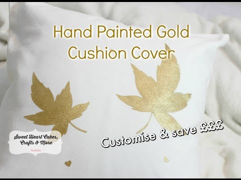 Gold Hand Painted Cushion - Fall Art DIY - Using Fabric Paint