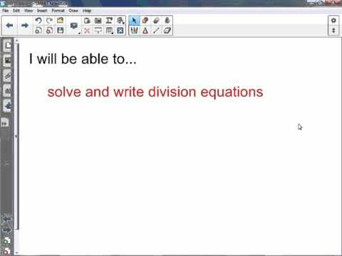 6th Grade 7-5: Solve and Write Division Equations