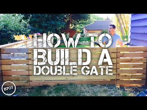 HOW TO BUILD A DOUBLE GATE  (BYOT #30)