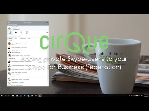 Skype for Business - Adding private Skype-users to your Skype for Business (federation)