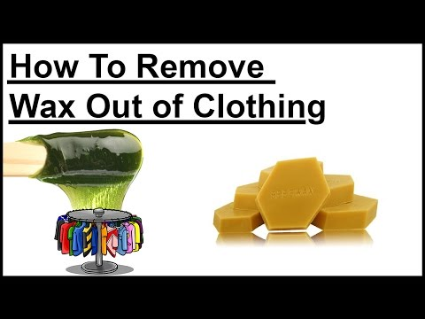 Eliminate Wax From Your Clothes  | How To Remove Wax Out of Clothing