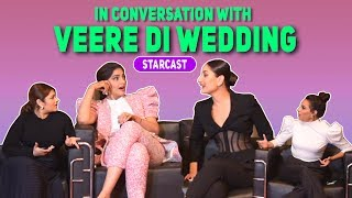 Veere Di Wedding Stars Share Why It Is Not A Chick Flick - Sonam, Kareena, Swara
