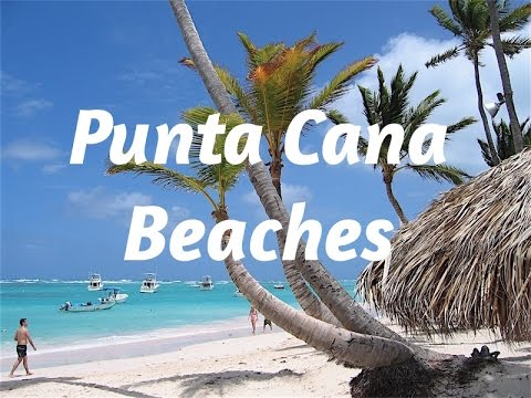 ⛱Punta Cana Beaches | Dominican Republic Vacation⛱