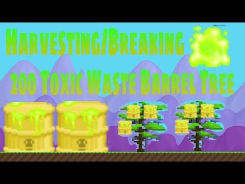 Growtopia | Harvesting 200 Toxic Waste Barrel Tree