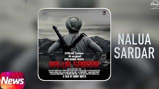 Latest Punjabi Song 2017 | Teaser News | Nalua Sardar | Amrit Maan | Deep Jandhu | Speed Records