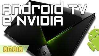 Droid #18 - Nvidia Console Android Tv
