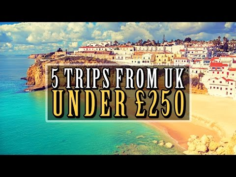 ✈ 5 Trips From The UK For Under £250!! ✈