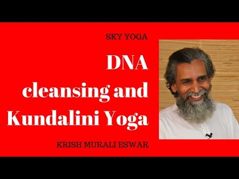 DNA cleansing and Kundalini Yoga