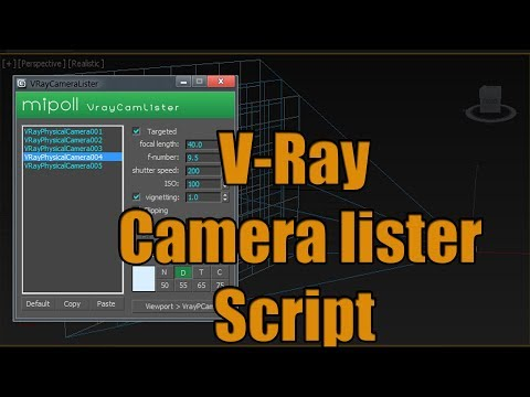Mipoll Vray camera  Lister Script for 3dsmax