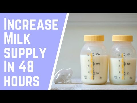 How to Increase Milk Supply in 48 Hours