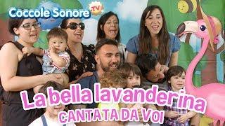 La Bella Lavanderina - Cantata dalle famiglie italiane - Canzoni per bambini di Coccole Sonore