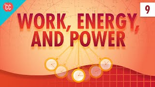 Download Work, Energy, and Power: Crash Course Physics #9 Video